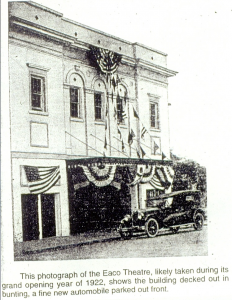 The Eaco Theatre was the cultural center of Farmville in 1922.
